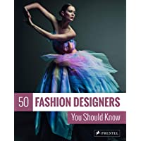 50 Fashion Designers You Should Know