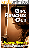 Girl Punches Out (An Emily Kane Adventure Book 2)