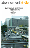 Surveillance Operator's Aide Memoire: Instructor's Test Questions and Precis (English Edition)