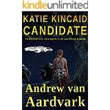 Katie Kincaid Candidate: Katie Kincaid One