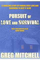 Pursuit of Love and Survival
