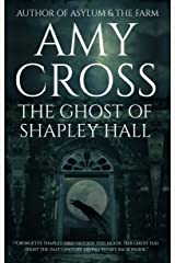 The Ghost of Shapley Hall Kindle Edition