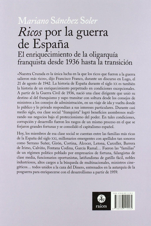Ricos por la guerra de España: Amazon.es: Sánchez Soler, Mariano ...