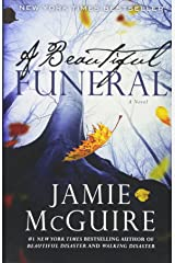A Beautiful Funeral: A Novel (Maddox Brothers) (Volume 5) Paperback