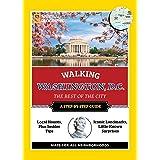 National Geographic Walking Washington, D.C. (National Geographic Walking Guide)