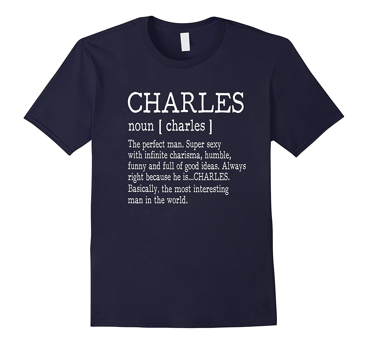 Adult Definition - First Name Charles Men T-Shirt Funny-4LVS