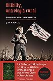 Hillbilly, una elegía rural: Memorias de una familia y una cultura en crisis (Spanish Edition)