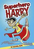 Superhero Harry
