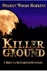 Killerground (The Rhetta McCarter Mystery Series) Kindle Edition