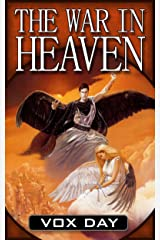 The War in Heaven (Eternal Warriors Book 1) Kindle Edition