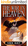 The War in Heaven (Eternal Warriors Book 1)