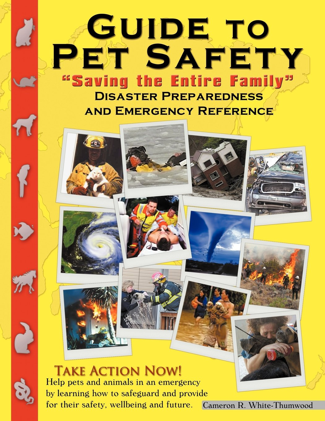 Guide to Pet Safety: Saving the Entire Family Disaster Prepardness & Emergency PDF