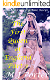 The First Queen of England Part 3