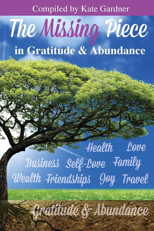 The Missing Piece in Gratitude & Abundance pdf