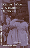 Daddy Was a Number Runner: A Novel