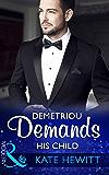 Demetriou Demands His Child (Mills & Boon Modern) (Secret Heirs of Billionaires, Book 4)