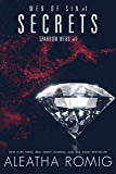 Secrets: Web of Sin One (Sparrow Webs Book 1)