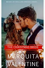 The Christmas Bride (Brides of Holland Springs Book 4) Kindle Edition