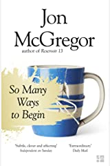 So Many Ways to Begin Kindle Edition