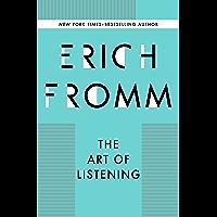 The Art of Listening (English Edition)