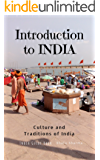 Introduction to India: Culture and Traditions of India: India Guide Book (English Edition)