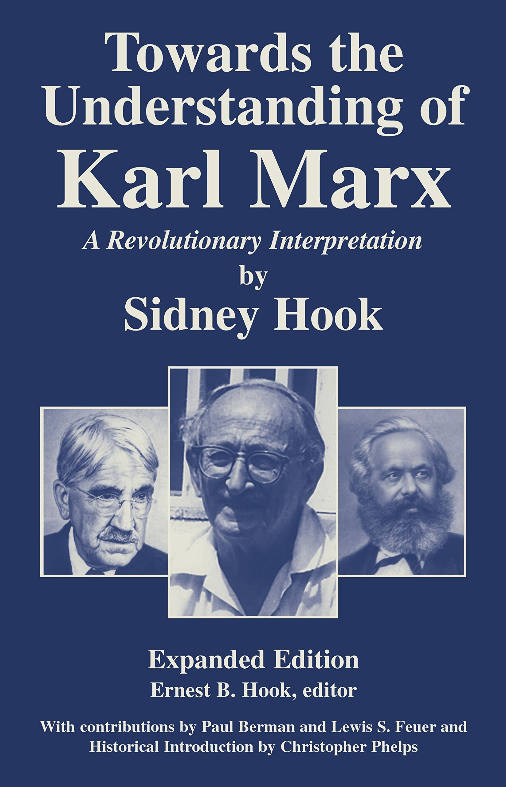 Download Towards the  Understanding of Karl Marx: A Revolutionary Interpretation ebook