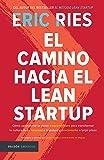 El camino hacia el Lean Startup (portada puede variar)