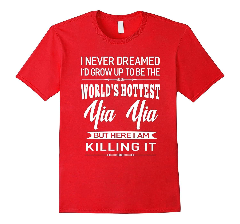 Womens Worlds Hottest Yia Yia Grandma Gifts T-shirt-TJ