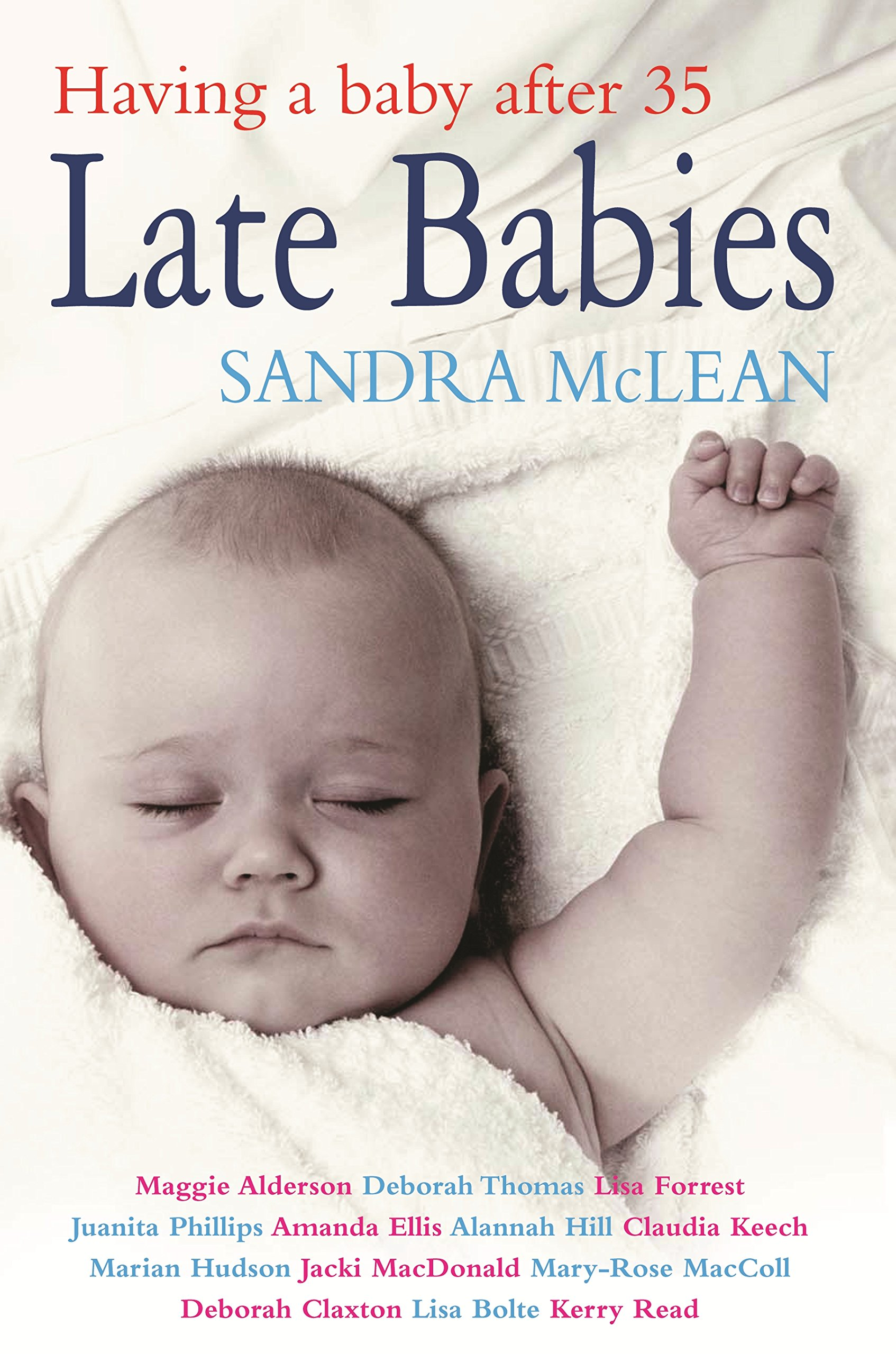 Read Online Late Babies: Having a Baby After 35 PDF
