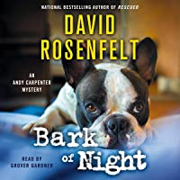 Bark of Night: Andy Carpenter Series, Book 19
