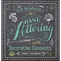 Introduction to Hand Lettering, with Decorative Elements