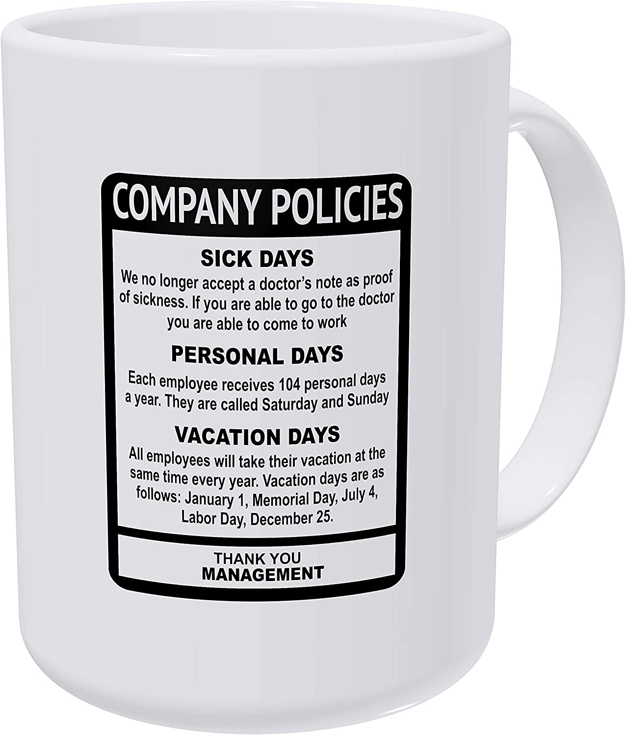 Willcallyou Company Policies, Employee Boss Office 15 Ounces Double Side Printed Funny White Coffee Mug