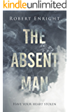 The Absent Man: A chilling Urban Fantasy Thriller that will have you hooked! (The Bermuda Jones Case Files Book 2)