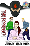 The Possession: Book Seven of the Adventure Chronicles