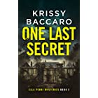 One Last Secret (Ella Perri Mysteries Book 2)