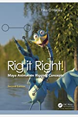 Rig it Right! Maya Animation Rigging Concepts, 2nd edition Kindle Edition