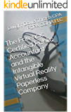 The Forensic Certified Public Accountant and the Intangible Virtual Reality Paperless Company (The Forensic Certified Public Accountant and the ... Book 8)