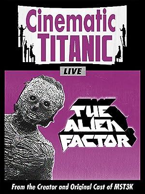 amazoncom watch cinematic titanic the alien factor