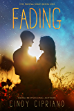 Fading (The Fading Series Book 1)
