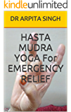 HASTA MUDRA YOGA For EMERGENCY RELIEF