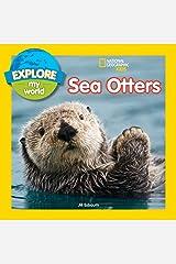 Explore My World Sea Otters (Explore My World ) Paperback