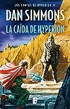 La caída de Hyperion: Los cantos de Hyperion (Vo. II)