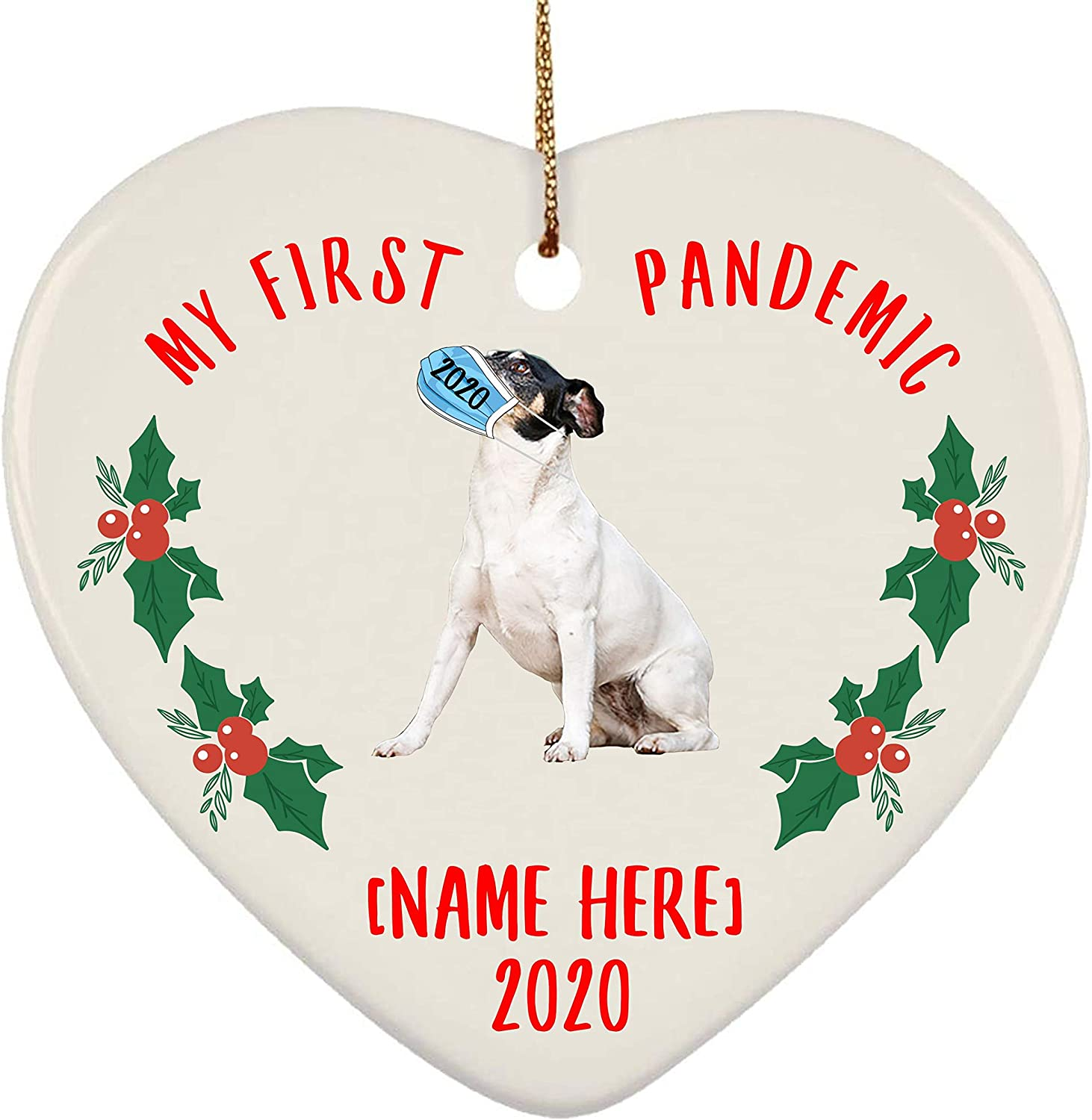 Lovesout Personalized Name Rat Terrier White My First Pandemic Christmas 2020 Heart Ornament