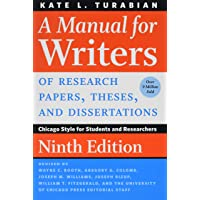 A Manual for Writers of Research Papers, Theses, and Dissertations 9e (Chicago Guides to Writing, Editing, and Publishing)