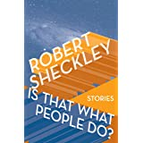 Is That What People Do?: Stories