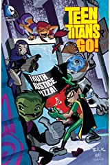 Teen Titans Go!: Truth, Justice, Pizza (Teen Titans Go! (2004-2008) Book 2) Kindle Edition