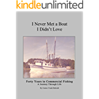 I Never Met A Boat I Didn't Love