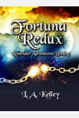 Fortuna Redux (Rimrider Adventures Book 5) Kindle Edition