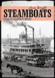 Steamboats: Icons of America's Rivers (Shire Library USA)