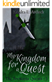 My Kingdom for a Quest (The Bookania Quests Book 3)
